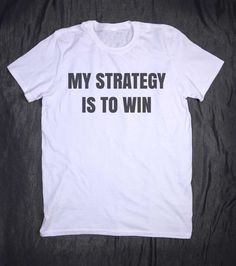 My Strategy Is To Win Slogan Funny Work Out by HyperWaveFashion
