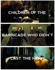 They didn't last the night. Harry Potter/Les Mis- this is so ridiculously sad :'(
