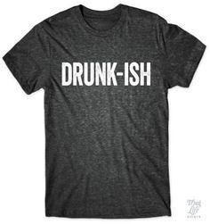 Drunk... ish!