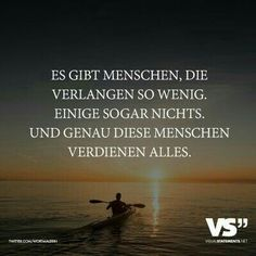 There are people who ask so little. Some don't Es gibt Menschen, die verlangen so wenig. Motivational Quotes For Life, Good Life Quotes, Quotes To Live By, Funny Quotes, Inspirational Quotes, Sassy Quotes, Missing Best Friend, Dear Best Friend, German Quotes