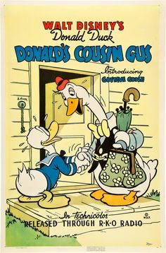 Donald's Cousin Gus is an animated Donald Duck short released May It marked the animated debut of Gus Goose. Donald gets an unexpected visit of his cousin Gus Goose, who proceeds to eat him out of house and home. Vintage Disney Posters, Disney Movie Posters, Classic Movie Posters, Cartoon Posters, Vintage Comic Books, Classic Cartoons, Vintage Cartoon, Disney Films, Vintage Comics