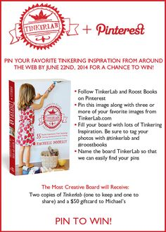 Tinkerlab Pinterest Contest! Pin to Win! #tinkerlab #roostbooks