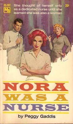 Nurses by the Book – Nora Was a Nurse (Gaddis)