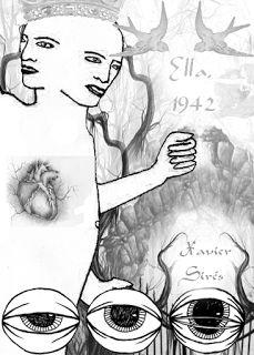 XAVIER SIRÉS: (Relato) Ella, 1942 (2011)