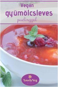 Pudingos gyümölcsleves Oatmeal, Vegan, Breakfast, Food, The Oatmeal, Morning Coffee, Rolled Oats, Essen, Meals