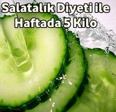 Salatalık Diyeti Yaparak Haftada 5 Kilo Verin Lose 5 Pounds a Week by Making a Cucumber Diet Diet And Nutrition, Health Diet, Health Fitness, Lose Weight Quick, Diet Plans To Lose Weight, Losing Weight, Herbal Remedies, Natural Remedies, Fitness Apps