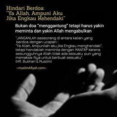 JANGAN RAGU-RAGU DALAM BERDOA KEPADA ALLAH Doa Islam, Learn Islam, Self Reminder, Islamic Quotes, Just Love, Quran, Allah, Religion, Peace