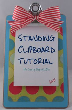 Standing Clipboard Tutorial - Great for To-do lists or even to hold pictures!