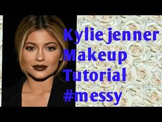 KYLIE JENNER MAKEUP TUTORIAL FAIL #MESSY - YouTube