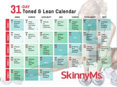 Download your FREE 31 Day Toned & Lean Fitness Calendar for the 31-Day Get Toned & Lean Challenge. Start getting toned and lean now! http://skinnyms.com/31-day-toned-and-lean-fitness-program/