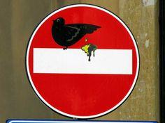 Clet Abraham, pigeon and its dejection on a no entry sign, via  del Porticciolo, Livorno