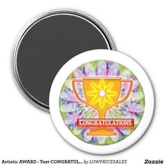 Artistic AWARD : Text CONGRATULATIONS 2 Inch Round Magnet