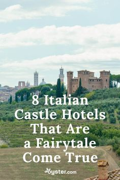 """Once upon a time, you were sitting in your office cubicle daydreaming about what it would be like to be a king or queen. But today, you can turn that fairytale reverie into reality, thanks to Italy. The boot-shaped country happens to be home to some of the most spectacular castles-turned-hotels in the world (and here, you thought it was all ruins). To help you get a taste of the finer life, we've compiled a list of eight Italian castle hotels that merit the word """"wow."""""""