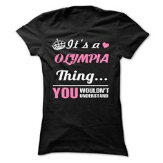 OLYMPIA - #gift for her #gift box. BUY IT => https://www.sunfrog.com/Automotive/OLYMPIA-jkarcqdoyx-Ladies.html?68278