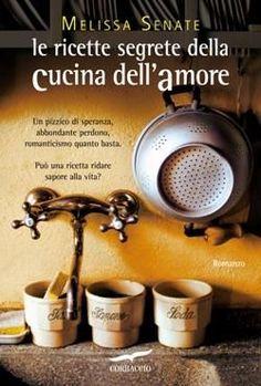 Le ricette segrete della cucina dell'amore