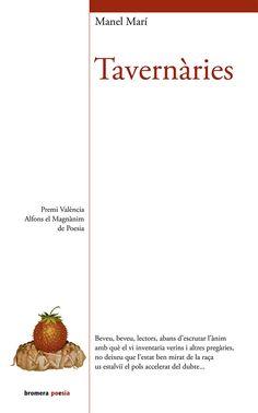 Manel Marí. Tavernàries. Premi València Alfons el Magnànim de poesia.