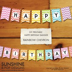 INSTANT DOWNLOAD - Rainbow DIY Party Printable Happy Birthday Banner - Chevron - Perfect for art party theme, rainbow party themes, etc. $8.99, via Etsy.