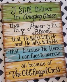 DORA-I still believe in Amazing Grace. Christian Life, Christian Quotes, Christian Signs, Christian Music, Christian Living, Christian Posters, Christian Motivation, Christian Crafts, Bible Scriptures
