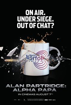 anyone excited about this?  Alan Partridge Alpha Papa poster