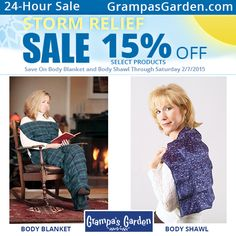 Storm Relief Sale - Save 15% on Grampa's Garden Body Blanket and Body Shawl. 24 Hours Only - Sale Through Saturday 2/7/2015  Sale Page: http://www.grampasgarden.com/storm-relief-sale.html  *Discounts applied during checkout.  #sale #storm #winter #therapy #hotpack