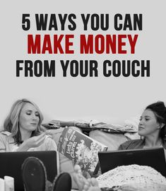 You'd be surprised at how EASY it is to earn money from your couch!