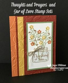 Thoughts and Prayers and Jar of Love stamps sets along with the Layered Leaves Embossing Folder from Stampin' Up! were used to make this handmade fall card.