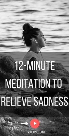 12-minute meditation to relieve sadness. Use #bodyawareness to treat #depression. Honor your pain.