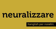 Neuralizzare (#Neuralyzer). Non mi ricordo se l'ho pubblicato. #MIB #itanglish