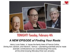 New Episode of Finding Your Roots – Science Pioneers – On PBS Tonight! Finding Your Roots, Finding Yourself, Family Trees, Scientists, Ancestry, Genealogy, Gates, Jr