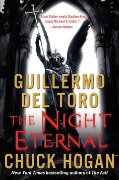 The Night Eternal by Guillermo del Toro and Chuck Hogan