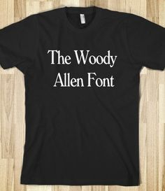 The Woody Allen Font
