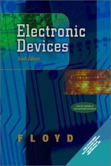 Electronic Devices (Conventional Flow Version) (6th Edition) , 978-0130284846, Thomas L. Floyd, Prentice Hall; 6 edition