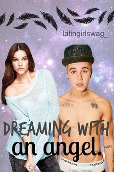 dreaming with an angel - latingirlswag en wattpad