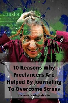 10 Reasons Why Freelancers Are Helped By Journaling To Overcome Stress, Anxiety And Depression. #Freelancer #Overcome #Stress #Anxiety #Depression Online Work From Home, Work From Home Moms, Future Career, Career Help, How To Get Money Fast, Freelance Online, Technical Writing, Freelance Graphic Design, Career Development