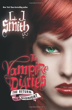 The Return: Midnight, book 3 in the follow up trilogy to The Vampire Diaries book series by LJ Smith.