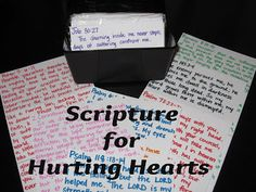 A great list of Scripture for hurting hearts.