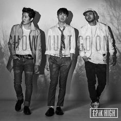 EPIK HIGH x SHOW MUST GO ON