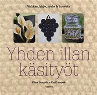 http://www.adlibris.com/fi/product.aspx?i Yhden illan käsityöt - Tekijä: Elina Lampela, Kati Lampela - 20,90€