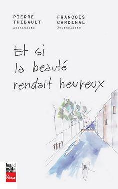 La beauté attire le regard. Elle fascine. La beauté des gens, mais aussi celle des lieux, des maisons, des rues et des villes. Il est étonnant de constater la force de l'émotion vécue devant un paysage à couper le souffle, dans une maison superbe ou sur une place publique ouverte et accueillante. Et si la beauté rendait heureux? Si elle était nécessaire au bonheur? C'est la conviction que partagent l'architecte Pierre Thibault et le journaliste François Cardinal [...] [Renaud-Bray]