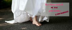 Les 15 bonnes raisons de ne pas porter de talons à son mariage
