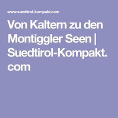 Von Kaltern zu den Montiggler Seen | Suedtirol-Kompakt.com