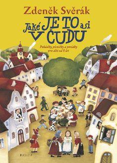 Obálka titulu Jaké je to asi v Čudu Illustrators, Children, Books, Young Children, Boys, Libros, Kids, Book, Illustrator