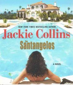 The Santangelos [sound recording] : a novel / Jackie Collins.