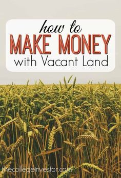 If you've ever though about investing in land you might be on to something. Here are the benefits and ways to make a profit from vacant land. Real Estate Rentals, Selling Real Estate, Real Estate Tips, Commercial Real Estate Investing, Investment Companies, Investment Property, Rental Property, Investment Advice, Find Property