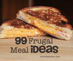 Here are 99 Frugal Meal ideas, submitted by several moms on a frugal living forum.  Several are repeats, but so many of these would be easy to throw together with pantry and fridge staples!