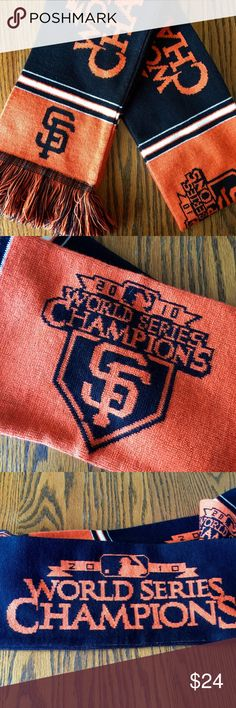SF Giants 2010 World Series Scarf 2010 World Series Championship Scarf!  This is the first championship the Giants won since moving to SF in 1958.  NWOT, never worn. Accessories Scarves & Wraps