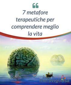7 metafore terapeutiche per comprendere meglio la vita. Le #metafore sono una #risorsa molto sfruttata in #terapia. Secondo #Lankton, una #metafora è una figura #linguistica che mette implicitamente a confronto due #diverse entità.