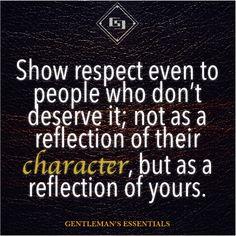 GENTLEMAN'S ESSENTIALS — Character   Gentleman's Essentials #Reflections