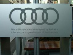 Spotted in San Francisco, by Audi.