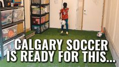 Calgary Soccer It's time | Players from all Calgary Soccer Clubs / Footh...